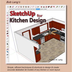 "Bob Lang's ""SketchUp For Kitchen Design"" collection"