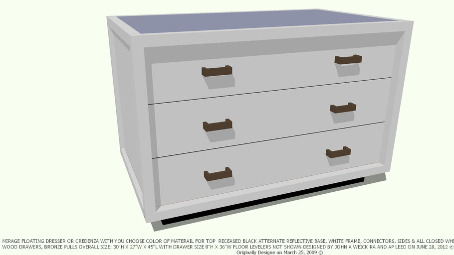 DRESSER MIRAGE YOU CHOOSE TOP COLOR DESIGNED BY JOHN A WEICK RA