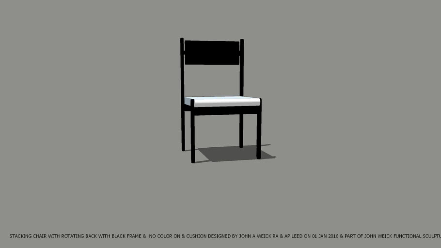 CHAIR STACKING BLACK FRAME WITH ROTATING BACK & NO COLOR ON CUSHION DESIGNED BY JOHN A WEICK RA & AP LEED ON 01 JAN 2016