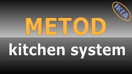 METOD - the whole kitchen system