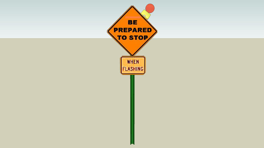 be prepared to stop when flashing sign