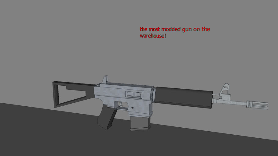 the most modded gun on the warehouse!