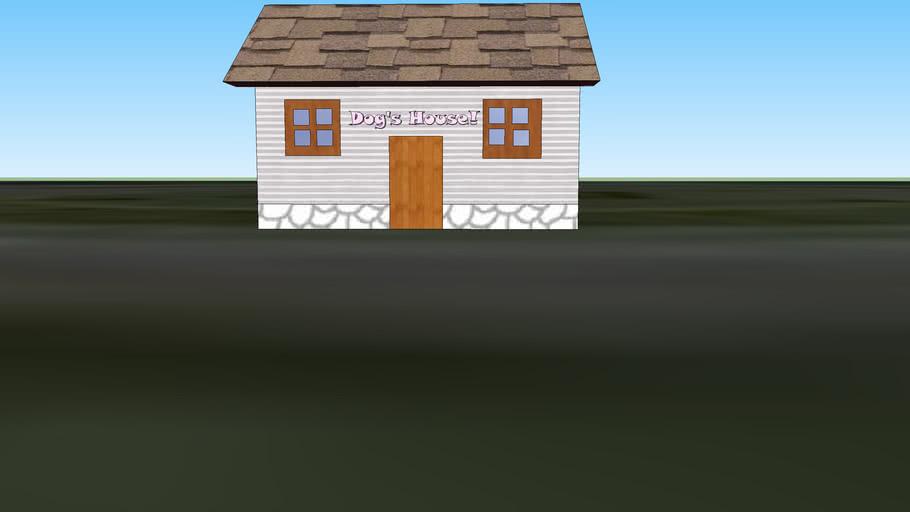 Dog's House!
