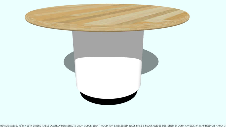 TABLE DINING MIRAGE 49.5D X 29H YOU SELECT COLOR BY JOHN A WEICK RA