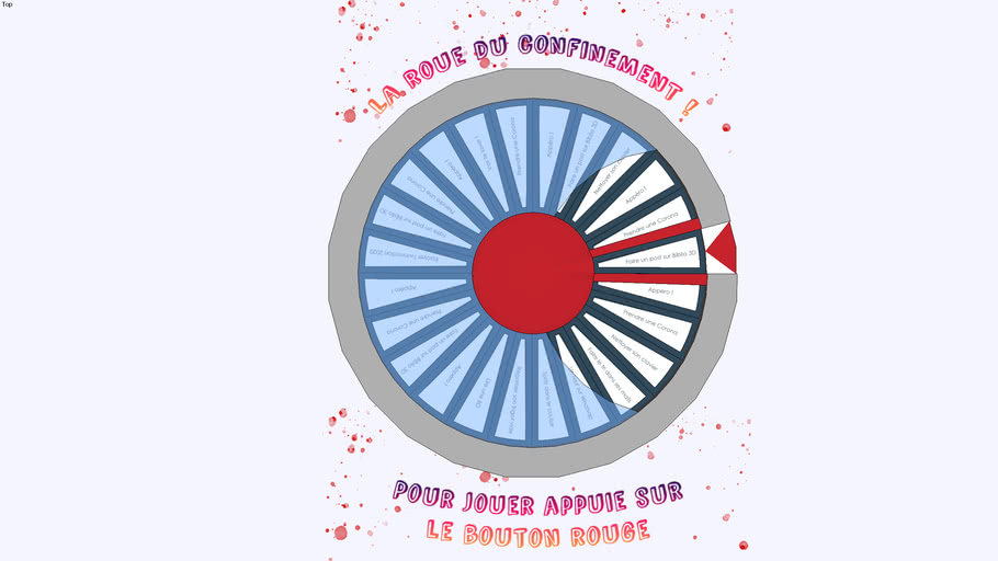 La roue du confinement !