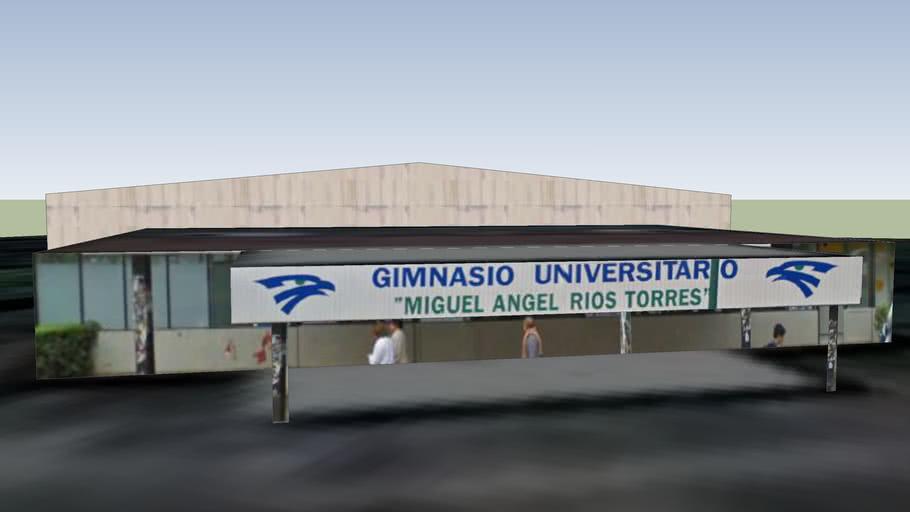 """Gimnasio Universitario """"Miguel Angel Rios Torres"""""""