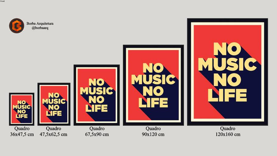Quadro NO MUSIC, NO LIFE - Natsuo Oki