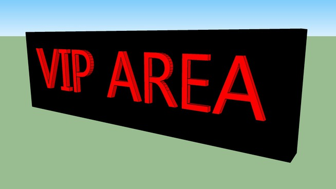 VIP AREA sign