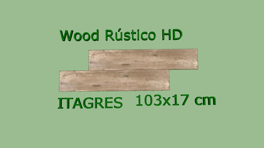 Porcelanato ITAGRES Wood Rústico HD 103x17 cm