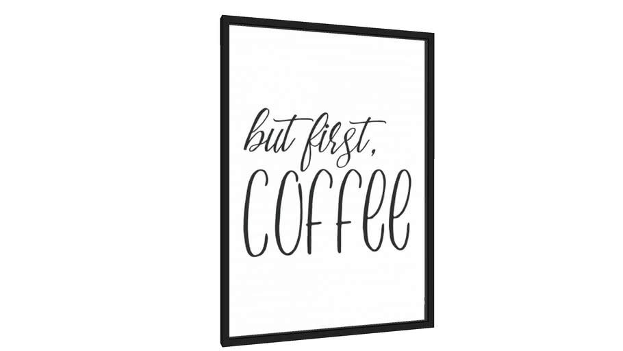 Quadro But first, coffee - Galeria9, por Little Sun