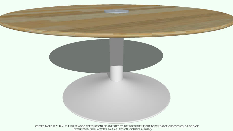 TABLE COFFEE ADJ 42DX.5 LIGHT WD TOP CHOOSE BASE COLOR BY JOHN A WEICK