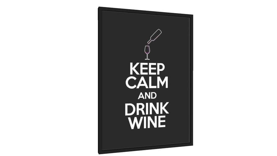 Quadro Keep Calm - Drink Wine - Galeria9, por Leo Jordão
