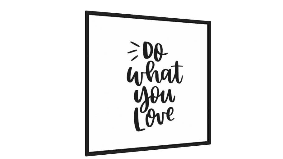 Quadro Do What You Love - Galeria9, por Rachel Moya