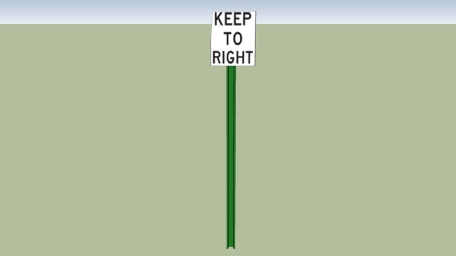 Keep To Right Sign
