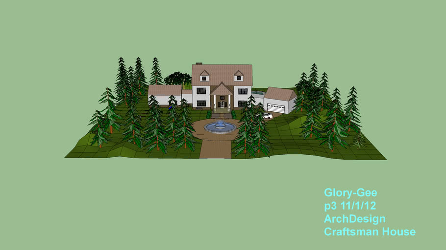 Glory-Gee, Craftsman House