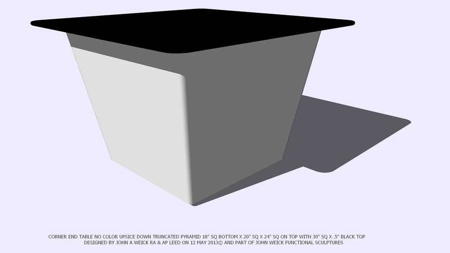 END TABLE CORNER NO COLOR TRUNCATED PYRAMID BLACK TOP JOHN A WEICK RA