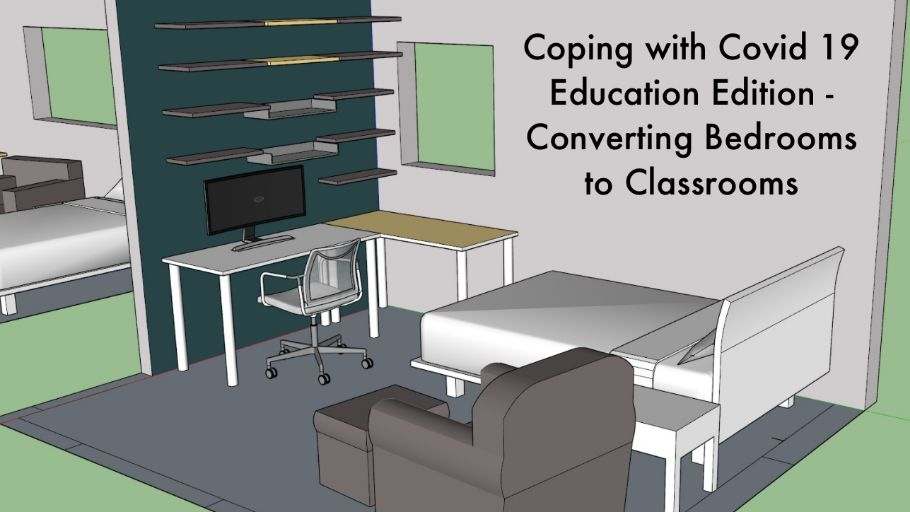 Converting Bedrooms into Classrooms