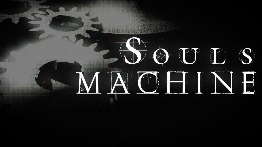 SOULS MACHINE