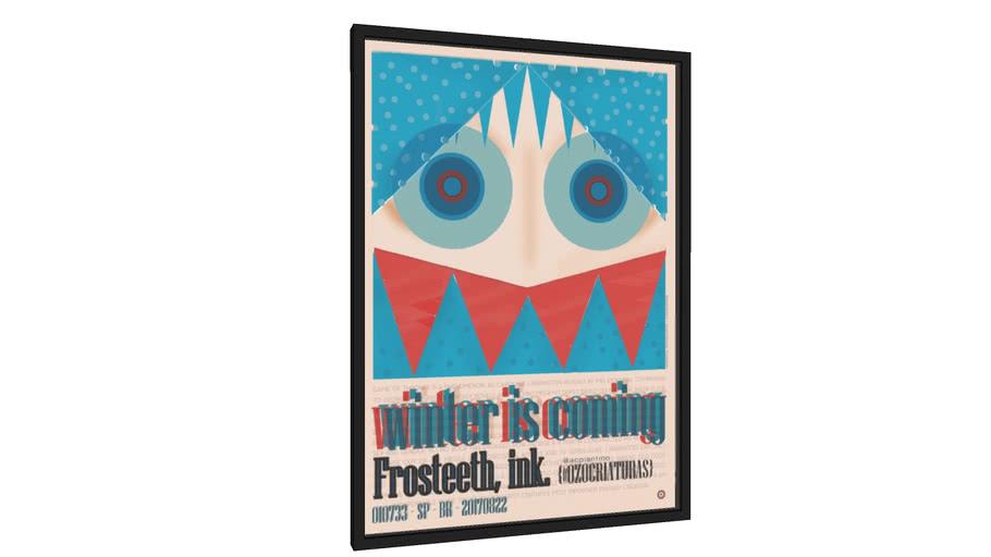 Quadro Ozocriatura Frosteeth - winter is comming - pardo - Galeria9, por AC Piantino