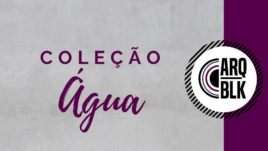 BLOCOS DE ÁGUA - @arqb.lack