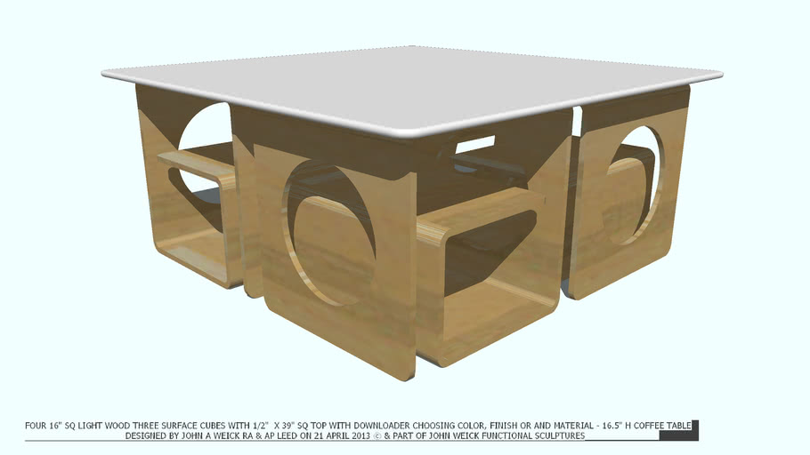 TABLE COFFEE 4 LT WD  PLYWD CUBES & SELECT TOP FINISH BY JOHN A WEICK RA