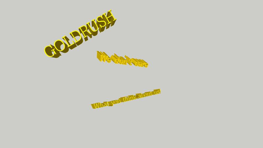 goldrush tekst