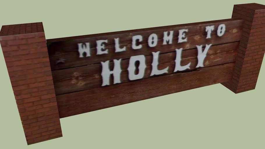 Welcome Sign Holly, Colorado