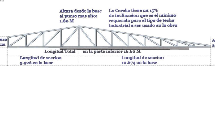 Cercha con 15 grados de inclinacion 16.60 M