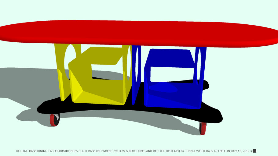 TABLE DINING PRIMARY HUES DESIGNED BY JOHN A WEICK RA & AP LEED