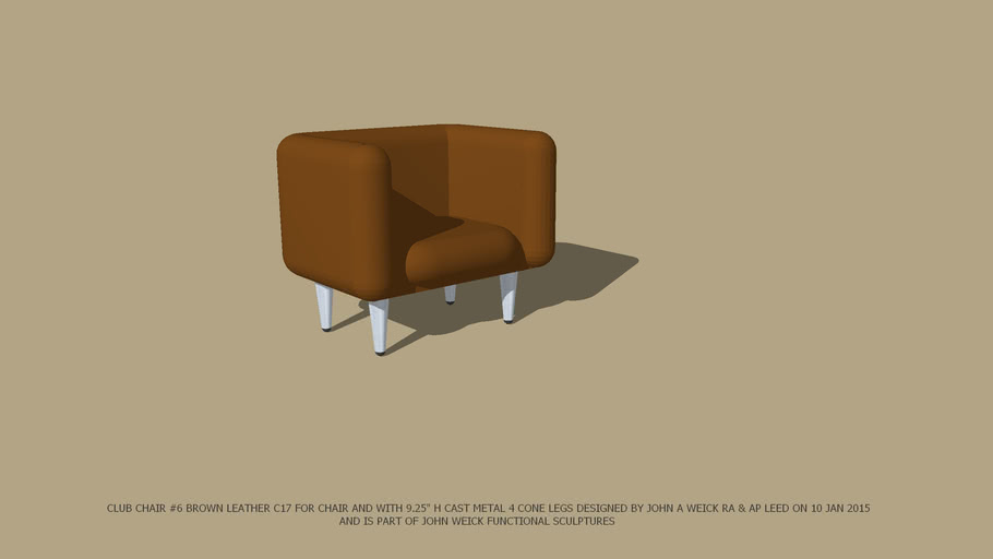 """CHAIR CLUB #6 BROWN LEATHER & 9.25"""" H CONE LEGS DESIGNED BY JOHN A WEICK RA & AP LEED ON 10 JAN 2015"""