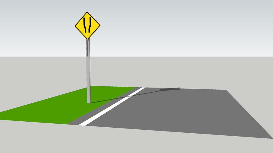 Both Sides Widening Sign / Señal Ensanchamiento a ambos lados