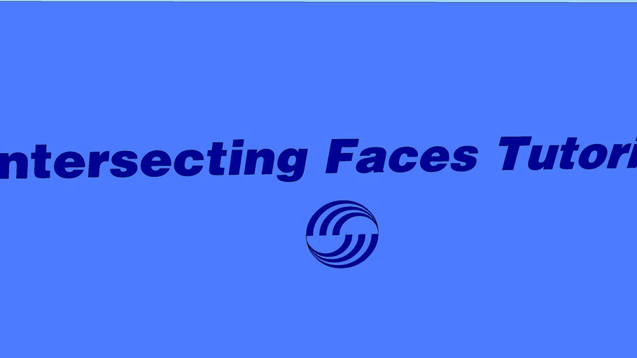 Intersecting Faces Tutuorial