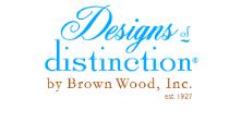 Designs of Distinction by Brown Wood Inc.