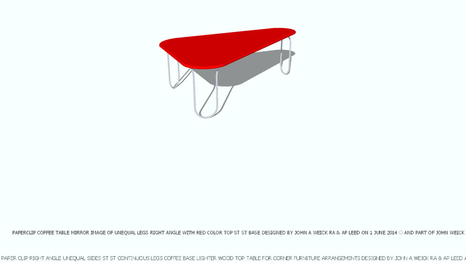 COFFEE TABLE PAPER CLIP TRIANGLE MIRROR IMAGE RED TOP DESIGNED BY JOHN A WEICK RA & AP LEED