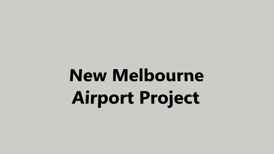 New Melbourne Airport Project