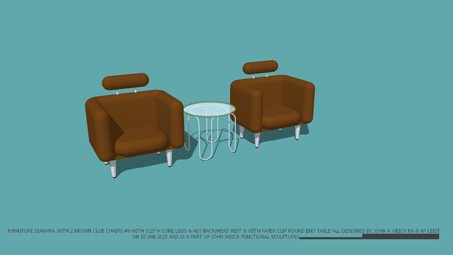 FURNITURE DIAGRAMA CHAIRS CLUB 2 #6 BROWN & PAPER CLIP END TABLE ALL DESIGNED BY JOHN A WEICK RA & AP LEED ON 10 JAN 2015