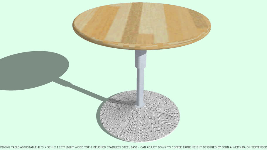 "TABLE DINING ADJ HT 32""D WD DESIGNED BY JOHN A WEICK RA & AP LEED"