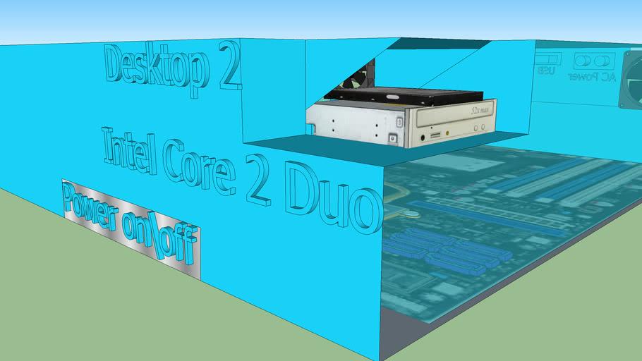 Desktop 2 (Intel Core 2 Duo) More Coming soon... Blue